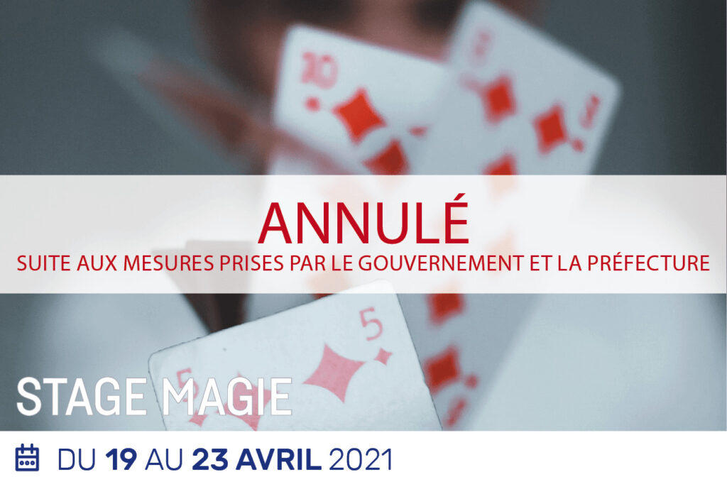 21.04.12 Stage Magie Cal annule-min