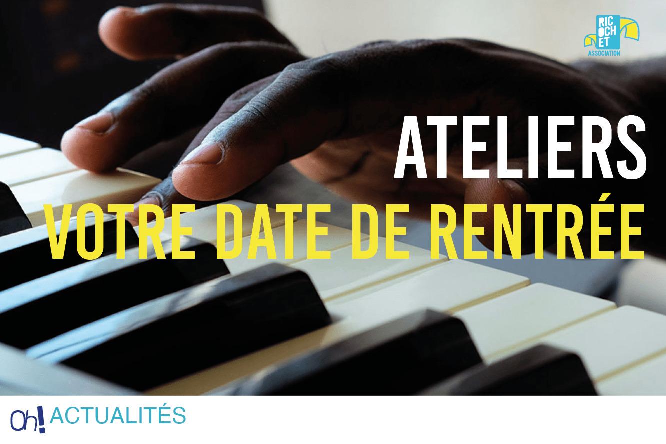 Read more about the article La rentrée des ateliers